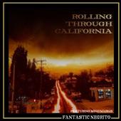 Fantastic Negrito - Rolling Through California (feat. Miko Marks)