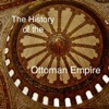 The History of the Ottoman Empire