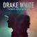 Power of a Woman - Drake White