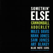 Somethin' Else (The Rudy Van Gelder Edition Remastered)