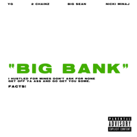 Big Bank (feat. 2 Chainz, Big Sean & Nicki Minaj)