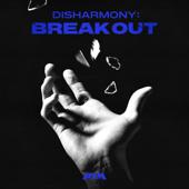 Disharmony : Break Out - EP