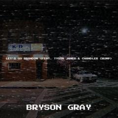 Let's Go Brandon (feat. Tyson James & Chandler Crump)