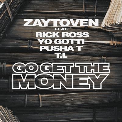 Zaytoven ft. Rick ross, yo gotti, pusha t & t. I. – go get the.