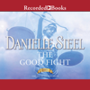 Danielle Steel - The Good Fight (Unabridged) artwork