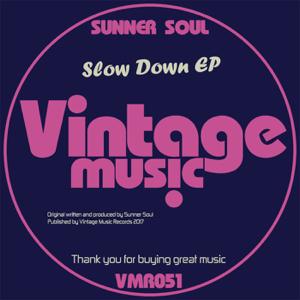 Sunner Soul - Slow Down