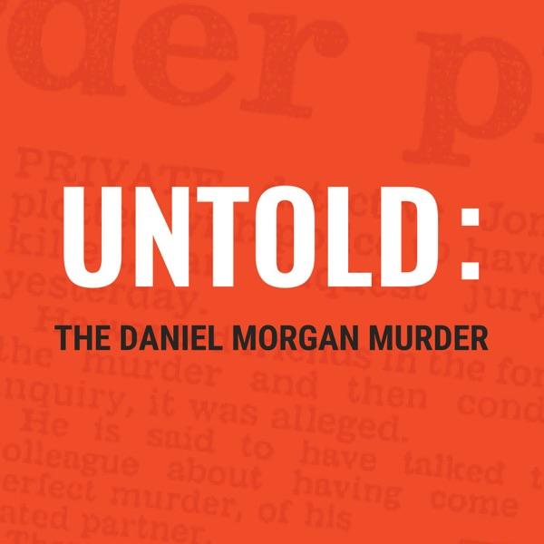Untold: The Daniel Morgan Murder