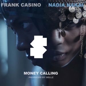 Frank Casino & Nadia Nakai - Money Calling