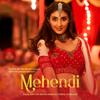 Mehendi - Dhvani Bhanushali & Vishal Dadlani mp3