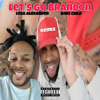 Godz Child - Let's Go Brandon (Loza Alexander Remix)  artwork