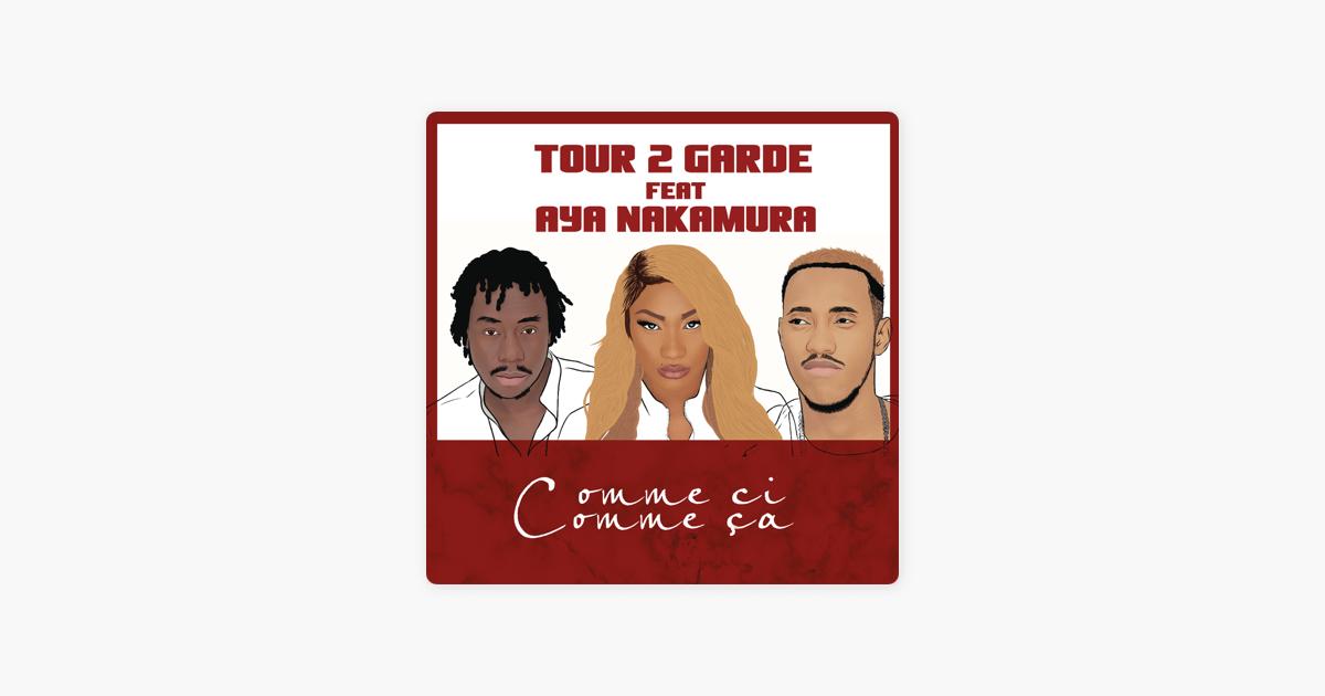 tour 2 garde ft aya nakamura