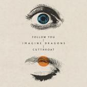 Follow You - Imagine Dragons-Imagine Dragons