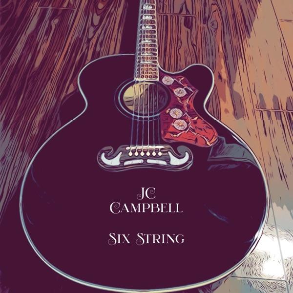 J.c. Campbell - Six String