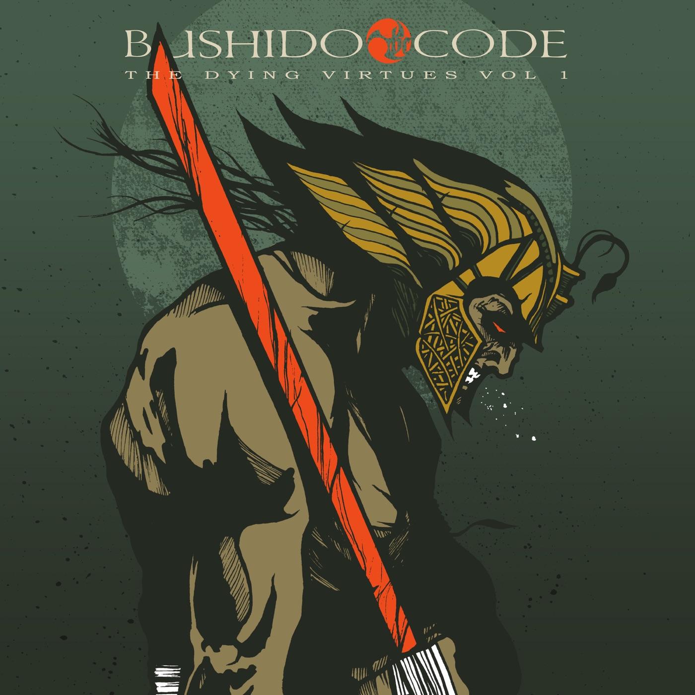 Bushido Code – The Dying Virtues Vol .1 [EP] (2018)