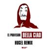 El Profesor - Bella ciao (HUGEL Remix) kunstwerk