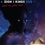 Zion I Kings - Check Me After Dark...
