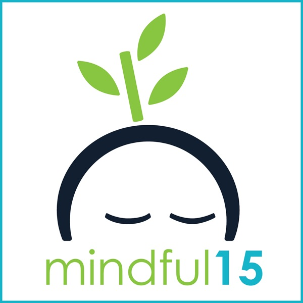 Mindful15: Stress Management   Mindfulness   Meditation