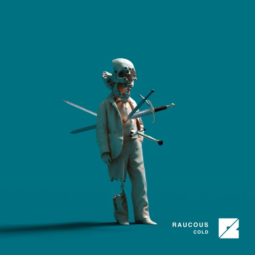 Cold - Single by Raucous