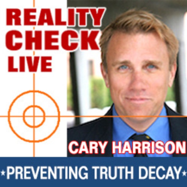 REALITY CHECK LIVE | Cary Harrison