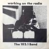Working on the Radio - Single