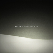 Ghosts I-IV - Nine Inch Nails - Nine Inch Nails
