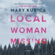 Mary Kubica - Local Woman Missing