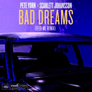 Bad Dreams (Feed Me Remix) - Single Mp3 Download