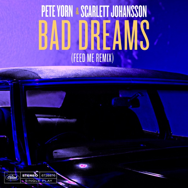 Bad Dreams (Feed Me Remix) - Single