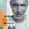 Burhan G, KIDD & Tobias Rahim - BURHAN G artwork