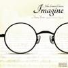 Imagine - John Lennon Classics - Aura Veris