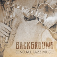 Sexual Piano Jazz Collection, Instrumental Piano Music Zone & Instrumental Piano Universe - Background Sensual Jazz Music: Best Romantic & Emotional Sounds of Piano