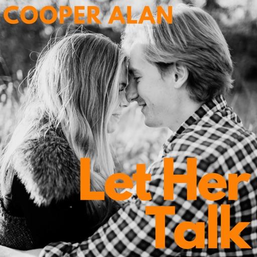 Art for Let Her Talk by Cooper Alan