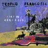 Tropico - Piazza Garibaldi (feat. Franco126) artwork
