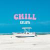 Ekipa - Chill artwork