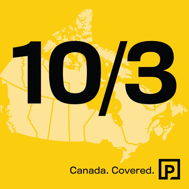 103 Canadian News Covered By Postmedia On Apple Podcasts