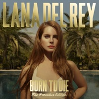 Lana Del Rey - Born to Die - The Paradise Edition