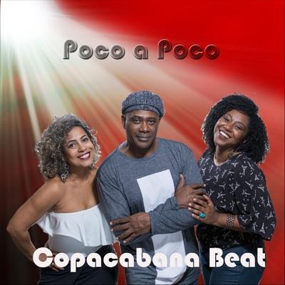 Poco a Poco - Single - Copacabana Beat