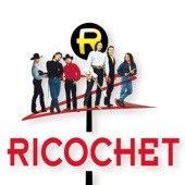 Ricochet - From Good To Bad To Worse To Gone (Album Version)