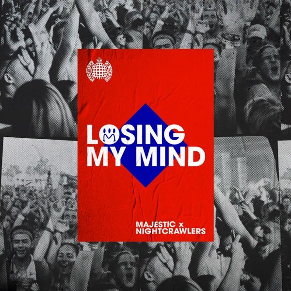 Majestic & Nightcrawlers mit Losing My Mind