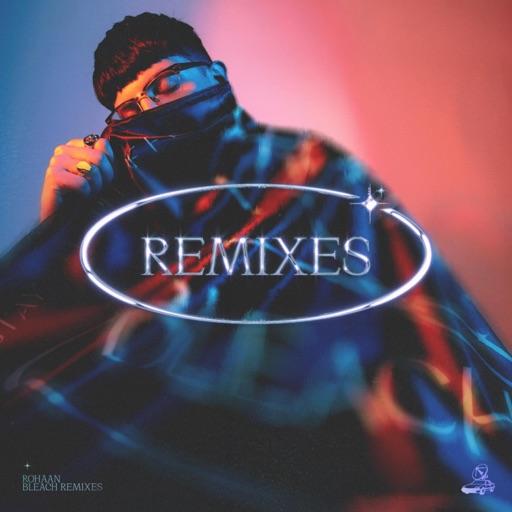 Bleach Remixes - Pt. 4 - Single by Røhaan