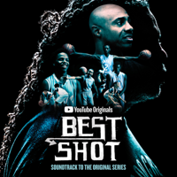Roahn Hylton & Jacob Yoffee - Best Shot (Soundtrack to the YouTube Originals Series) artwork