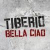 Tiberio - Bella ciao Grafik