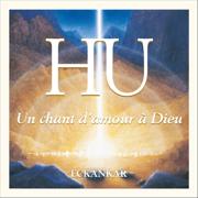 HU: Un chant d'amour à Dieu - ECKANKAR