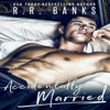 R.R. Banks - Accidentally Married (Unabridged)  artwork