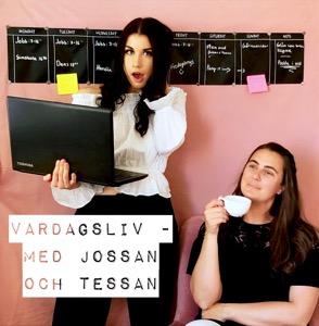 Vardagsliv- med Jossan och Tessan