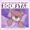 Twinkle Twinkle Little Rock Star - Wuthering Heights