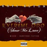 Kyreme Odo (Show Me Love)