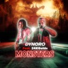Monsters (feat. 24kGoldn) by Dynoro