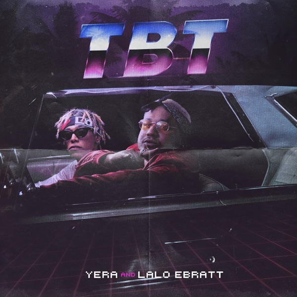 TBT (feat. Lalo Ebratt) - Single