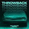 Icon Throwback (Majestic Remix) - Single